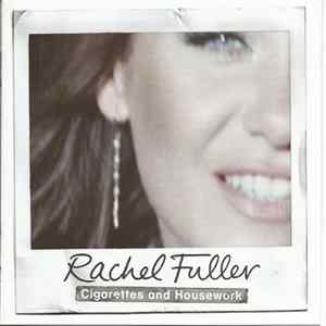 Rachel Fuller - Cigarettes And Housework Album