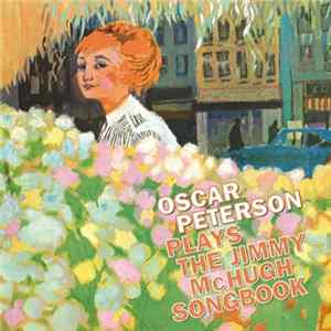 Oscar Peterson - Oscar Peterson Plays The Jimmy McHugh Song Book Album