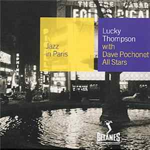 Lucky Thompson With Dave Pochonet All Stars - Lucky Thompson With Dave Pochonet All Stars Album